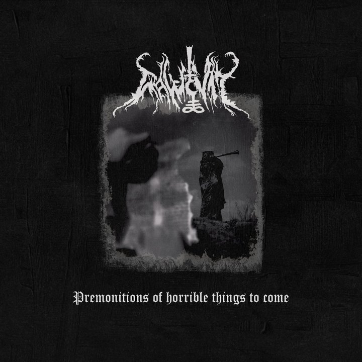 Rawcvlt - Premonitions Of Horrible Things To Come CD