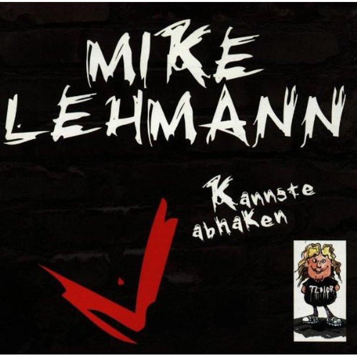 Mike Lehmann - Kannste abhaken CD