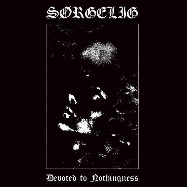 Sørgelig - Devoted To Nothingness CD