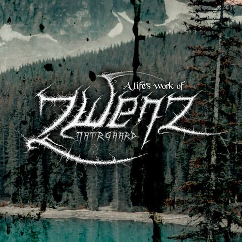 Zwenz - A Lifes Work Of Natrgaard MCD