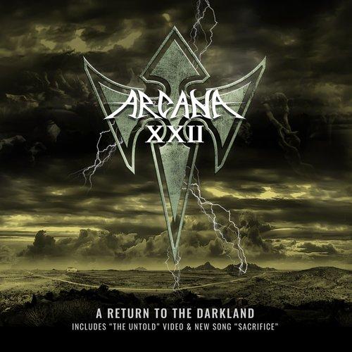 Arcana XXII - A Return To The Darkland + The Untold...