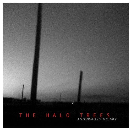 The Halo Trees - Antennas To The Sky Digi-CD
