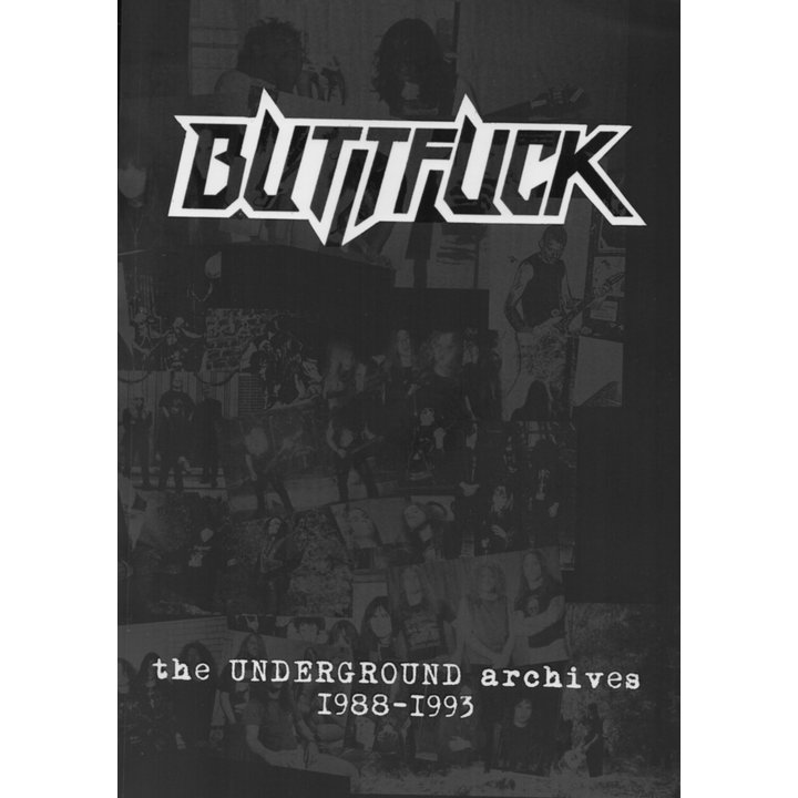 Buttfuck - The Underground Archives archives - I988-I993 - Book