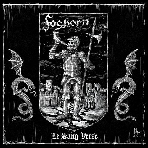 Foghorn - Le Sang Versé Digi-CD