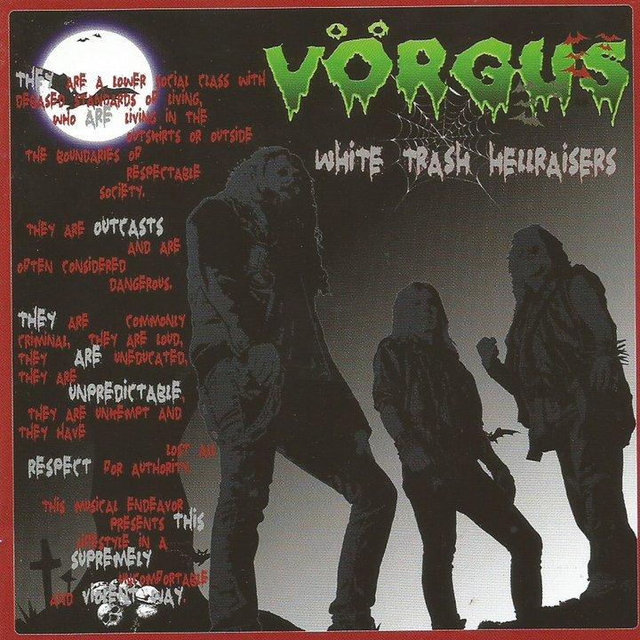Vörgus - White Trash Hellraisers Digi-CD