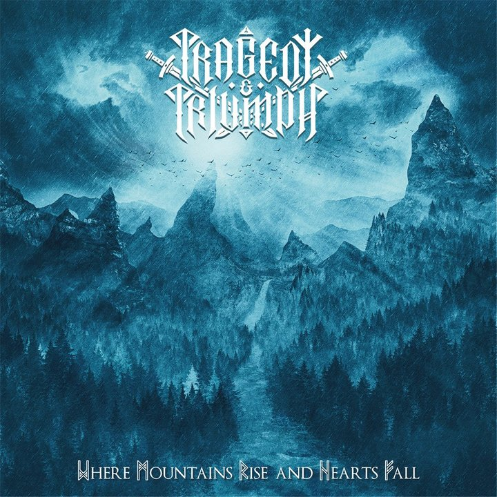 Tragedy And Triumph – Where Mountains Rise And Hearts Fall CD