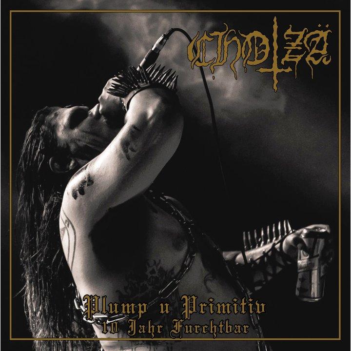 Chotzä - Plump u Primitiv (10 Jahr Furchtbar) CD